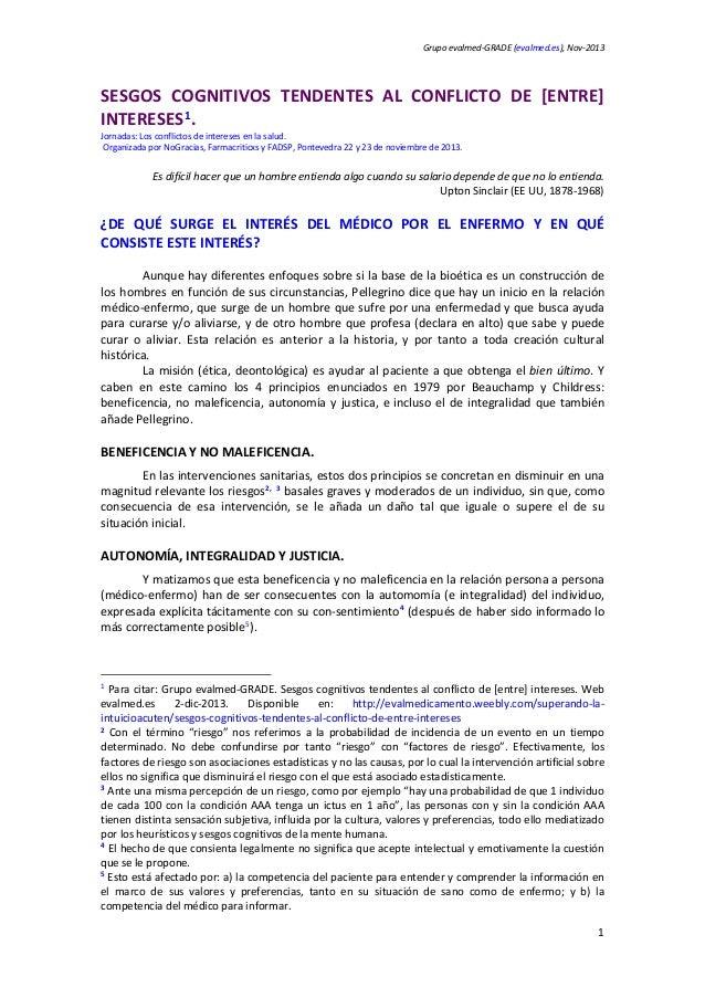Grupo evalmed-GRADE (evalmed.es), Nov-2013 SESGOS COGNITIVOS TENDENTES AL CONFLICTO DE [ENTRE] INTERESES1. Jornadas: Los c...