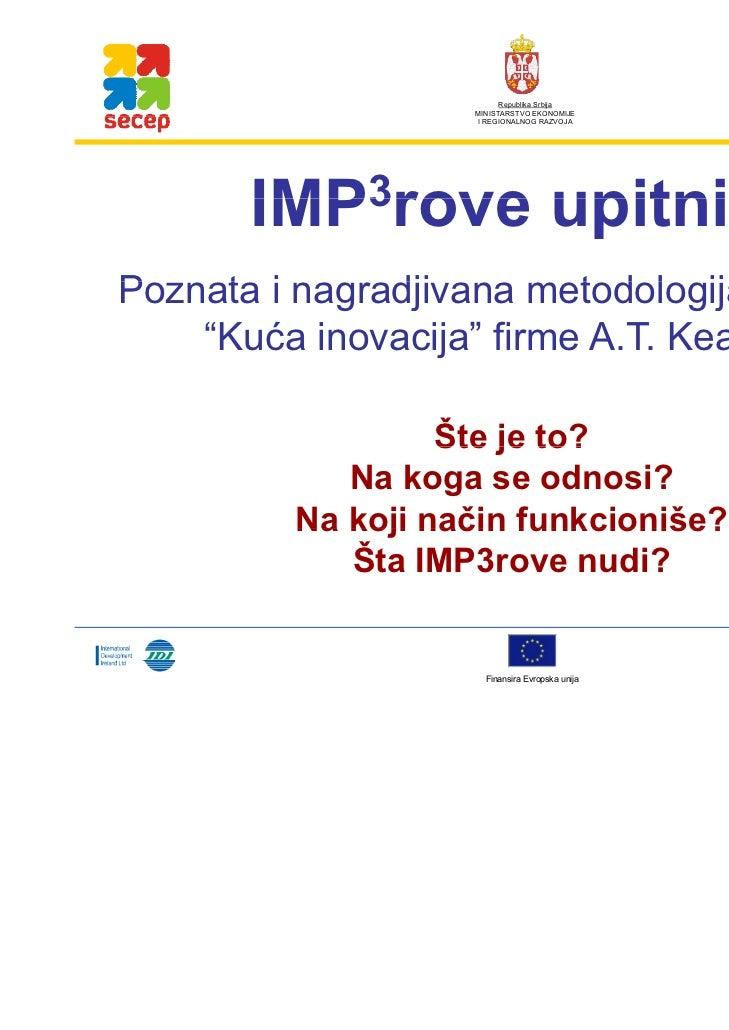 Republika Srbija                   MINISTARSTVO EKONOMIJE                   I REGIONALNOG RAZVOJA       IMP3rove          ...