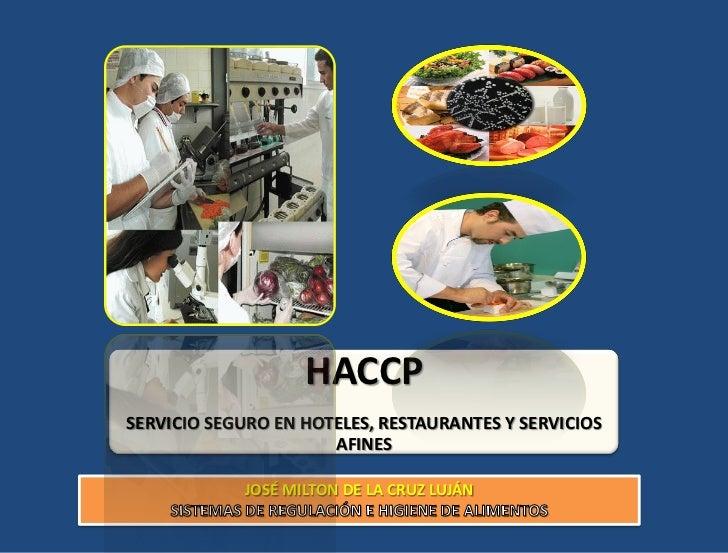 HACCPSERVICIO SEGURO EN HOTELES, RESTAURANTES Y SERVICIOS                      AFINES            JOSÉ MILTON DE LA CRUZ LU...
