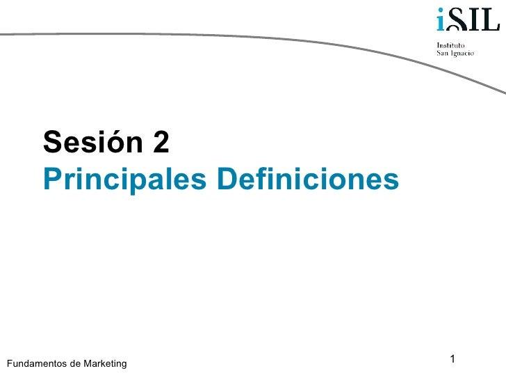 Sesión 2 Principales Definiciones