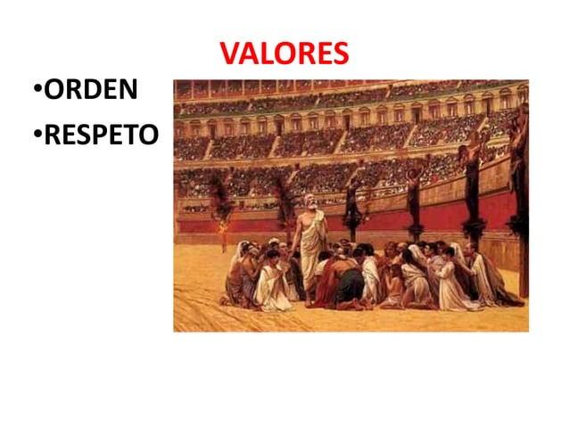 VALORES •ORDEN •RESPETO