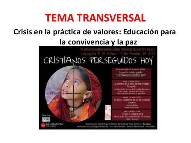 TEMA TRANSVERSAL Crisis en la práctica de valores: Educación para la convivencia y la paz
