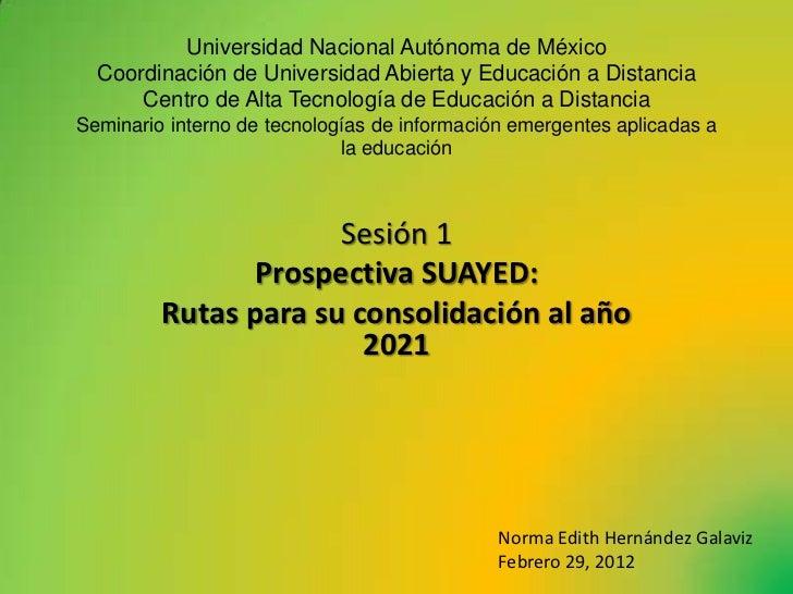 Universidad Nacional Autónoma de México  Coordinación de Universidad Abierta y Educación a Distancia      Centro de Alta T...