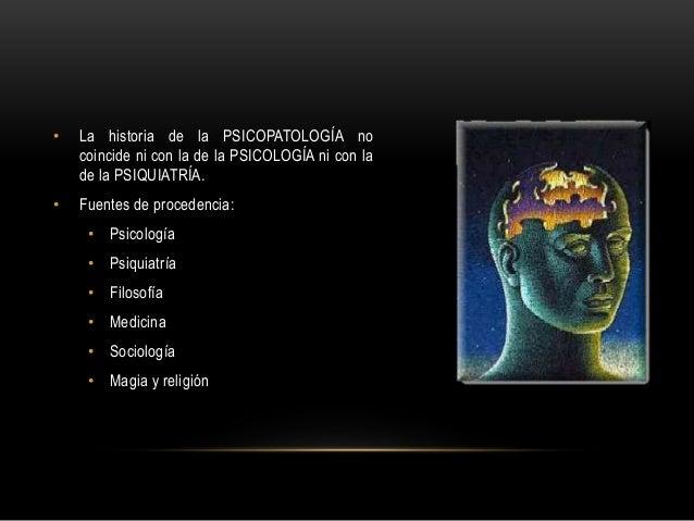 Breve historia de la Psicopatología Slide 2