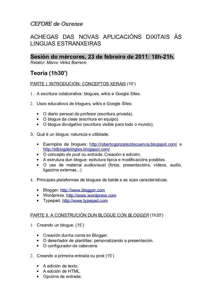 CEFORE de OurenseACHEGAS DAS NOVAS APLICACIÓNS DIXITAIS ÁSLINGUAS ESTRANXEIRASSesión do mércores, 23 de febreiro de 2011: ...