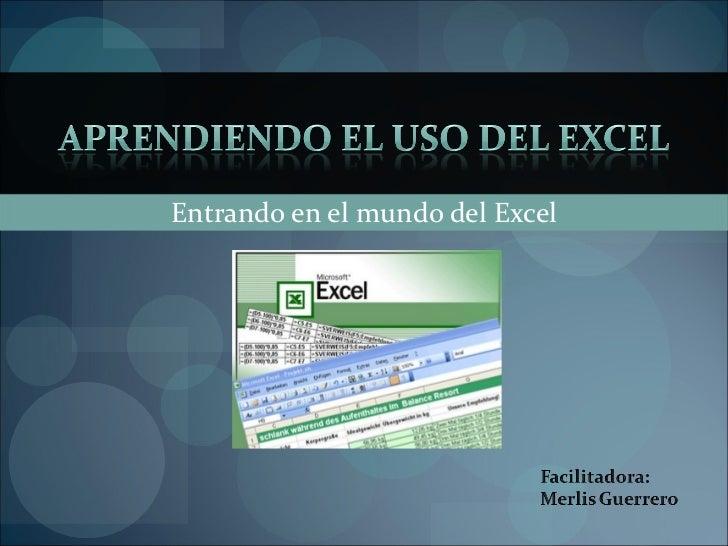 Entrando en el mundo del Excel