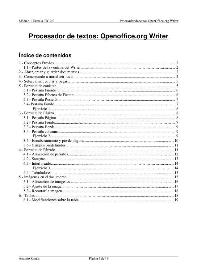 Módulo 1 Escuela TIC 2.0 Procesador de textos OpenOffice.org Writer Procesador de textos: Openoffice.org Writer Índice de ...