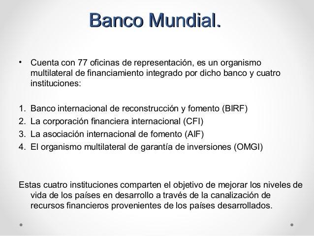 Sistema financiero internacional for Oficinas de banco financiero
