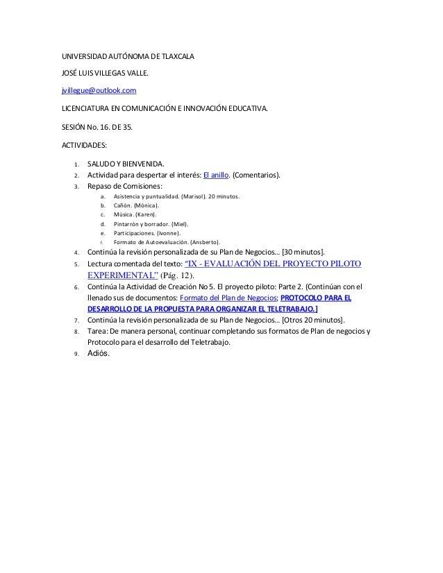 UNIVERSIDAD AUTÓNOMA DE TLAXCALAJOSÉ LUIS VILLEGAS VALLE.jvillegue@outlook.comLICENCIATURA EN COMUNICACIÓN E INNOVACIÓN ED...