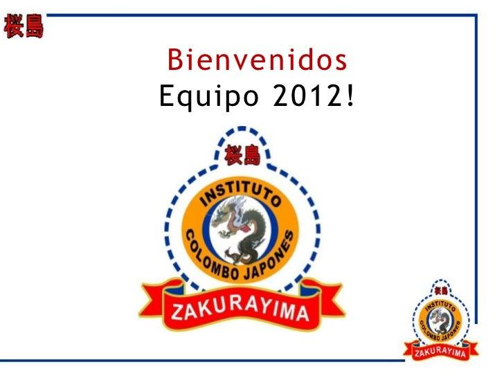 BienvenidosEquipo 2012!