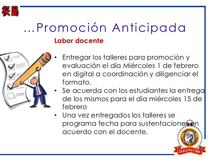 …Promoción Anticipada    Labor docente    • Entregar los talleres para promoción y      evaluación el día Miércoles 1 de f...