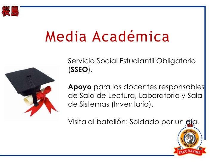 Media Académica  Servicio Social Estudiantil Obligatorio  (SSEO).  Apoyo para los docentes responsables  de Sala de Lectur...