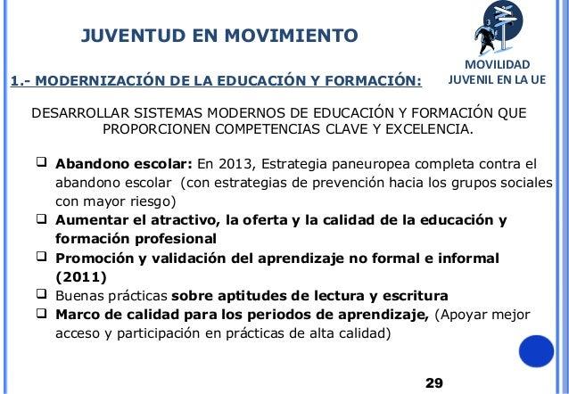 291.- MODERNIZACIÓN DE LA EDUCACIÓN Y FORMACIÓN:DESARROLLAR SISTEMAS MODERNOS DE EDUCACIÓN Y FORMACIÓN QUEPROPORCIONEN COM...