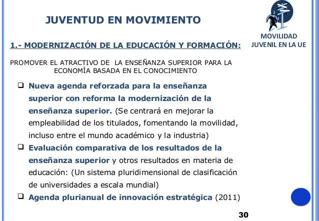 301.- MODERNIZACIÓN DE LA EDUCACIÓN Y FORMACIÓN:PROMOVER EL ATRACTIVO DE LA ENSEÑANZA SUPERIOR PARA LAECONOMÍA BASADA EN E...