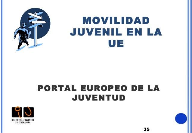 35MOVILIDADJUVENIL EN LAUEPORTAL EUROPEO DE LAJUVENTUD