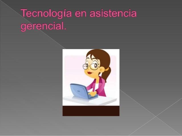 Asistencia gerencialgggg 1. Contabilidad aplicada. 2. Ingles 3. Introducción a la administración. 4. Introducción a la con...