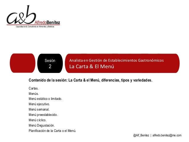 AlfredoBenítezCapacitación & Consultoría en Alimentos y Bebidas                                     Sesión         Analist...