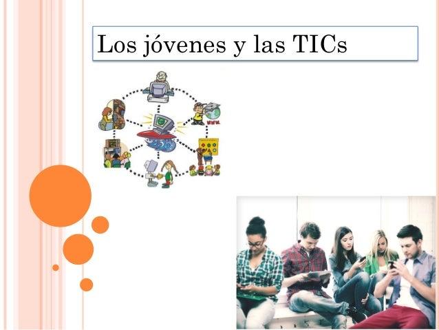 Los jóvenes y las TICs