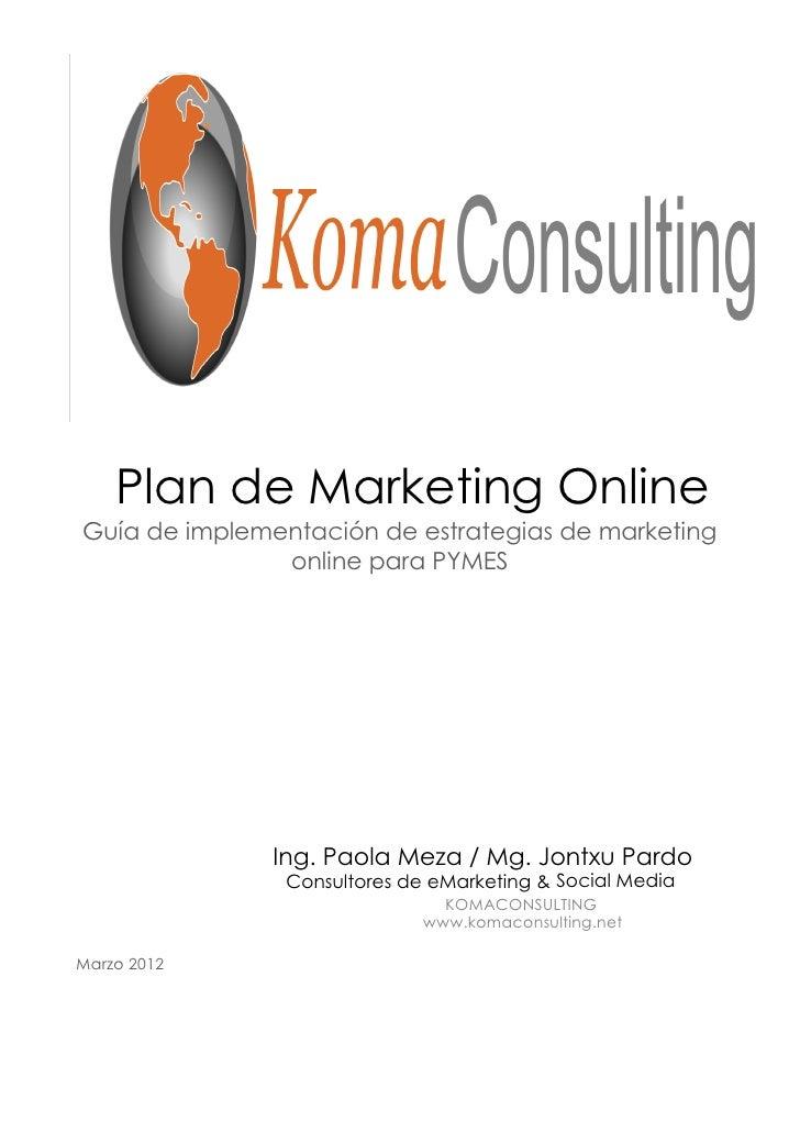 Plan de Marketing OnlineGuía de implementación de estrategias de marketing               online para PYMES               I...