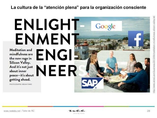 """La cultura de la """"atención plena"""" Muchas empresas líderes promueven entre sus empleados programas de liderazgo en los que ..."""