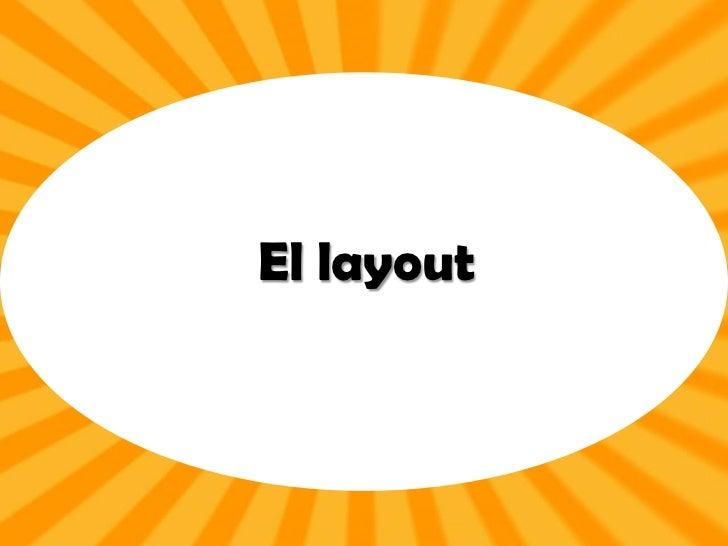 El layout