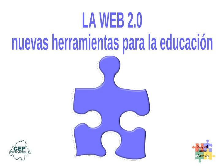 LA WEB 2.0 nuevas herramientas para la educación