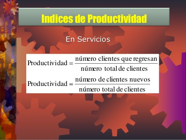 En Servicios  número total de clientes  número de clientes nuevos  Productividad  número total de clientes  número cliente...