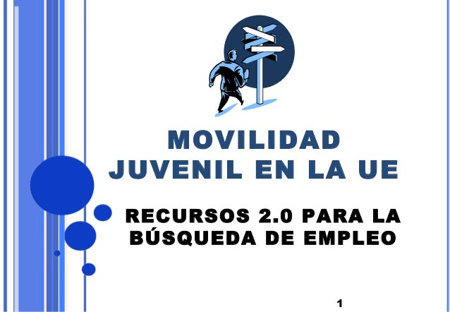 1MOVILIDADJUVENIL EN LA UERECURSOS 2.0 PARA LABÚSQUEDA DE EMPLEO