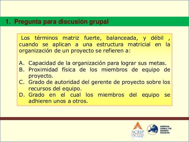 Entrada: Plan de Gestión del ProyectoIncluye los requerimientos derecursos de las actividades, y lasdescripciones de las a...