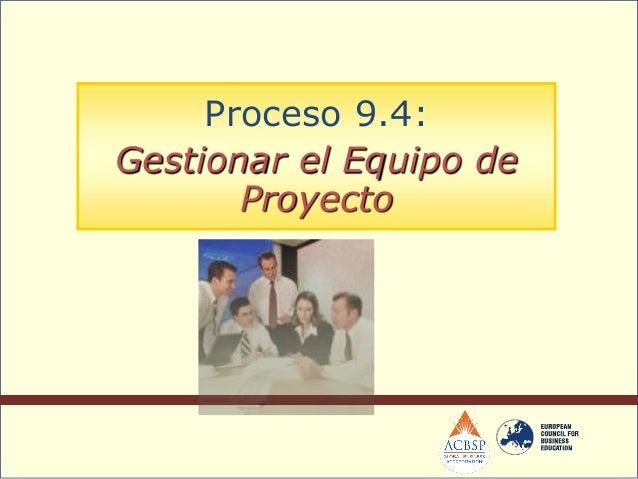  Proporcionan una representación de las relacionesde reporte entre los miembros del equipo.Entradas: Organigrama del Proy...
