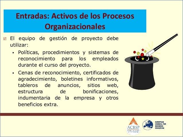  Como parte del proceso de Dirección yGestión de la Ejecución del proyecto, elequipo de gestión de proyecto observadirect...