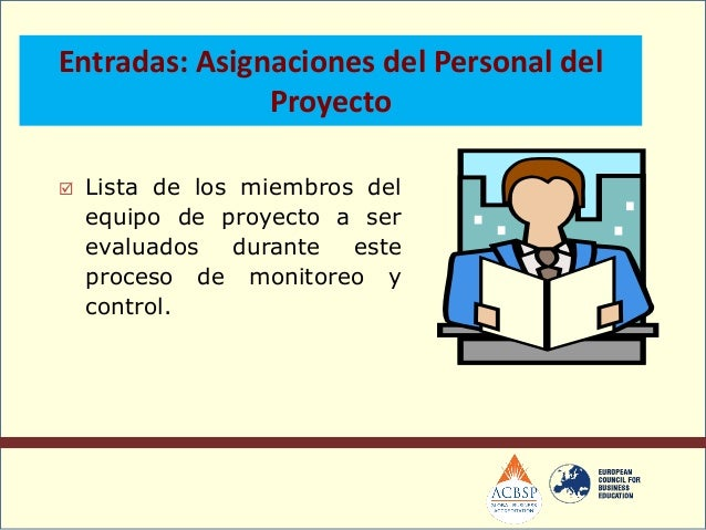  Proveen documentación acerca delrendimiento versus el plan de gestión delproyecto sobre áreas tales como: controldel sch...