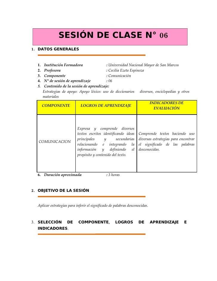 SESIÓN DE CLASE N° 06 1. DATOS GENERALES           Institución Formadora                : Universidad Nacional Mayor de Sa...
