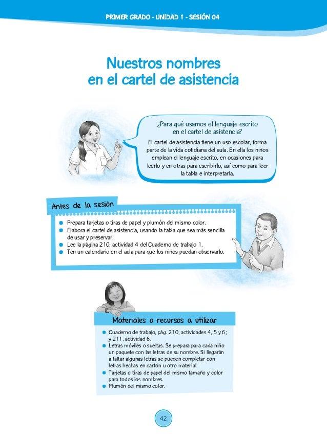 Nuestros nombres en el cartel de asistencia  Cuaderno de trabajo, pág. 210, actividades 4, 5 y 6; y 211, actividad 6.  L...