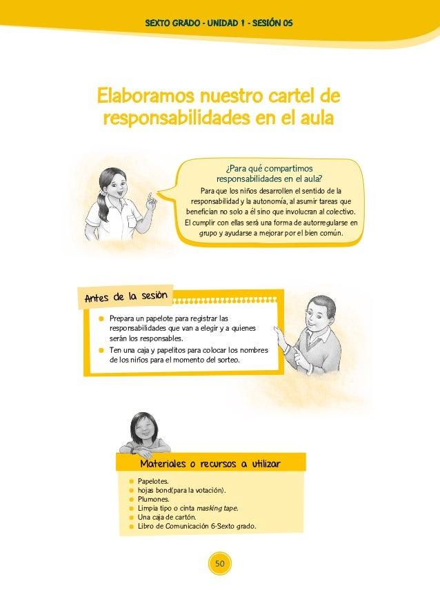 SEXTO GRADO - UNIDAD 1 - SESIÓN 05 Para que los niños desarrollen el sentido de la responsabilidad y la autonomía, al asum...