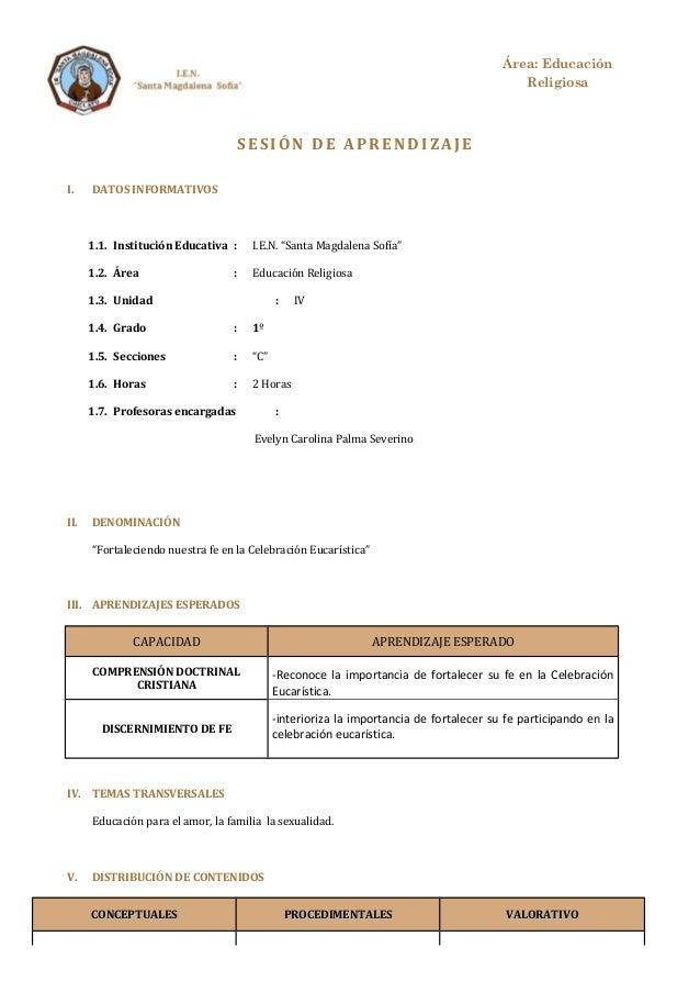"""SES IÓN DE APRENDI ZAJ E  I. DATOS INFORMATIVOS  1.1. Institución Educativa : I.E.N. """"Santa Magdalena Sofía""""  1.2. Área : ..."""