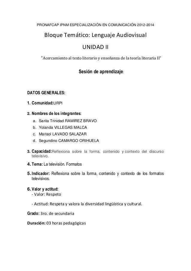 """PRONAFCAP IPNM ESPECIALIZACIÓN EN COMUNICACIÓN 2012-2014  Bloque Temático: Lenguaje Audiovisual UNIDAD II """"Acercamiento al..."""