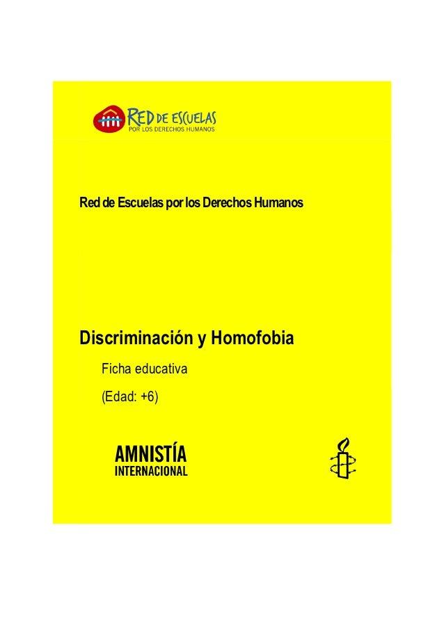 Red de Escuelas por los Derechos HumanosDiscriminación y Homofobia   Ficha educativa   (Edad: +6)