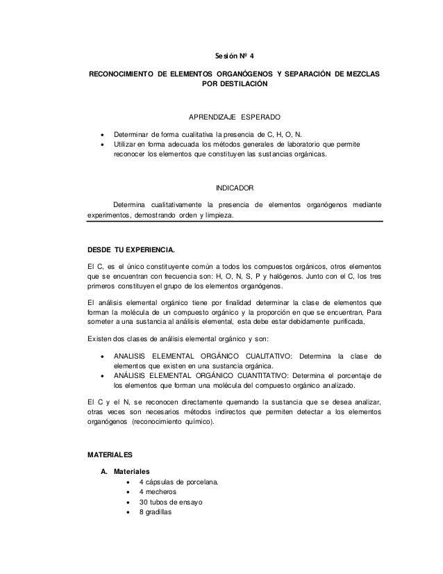 Sesión Nº 4 RECONOCIMIENTO DE ELEMENTOS ORGANÓGENOS Y SEPARACIÓN DE MEZCLAS POR DESTILACIÓN APRENDIZAJE ESPERADO  Determi...