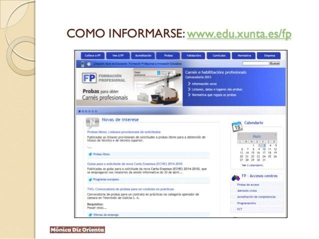 COMO INFORMARSE: www.edu.xunta.es/fp