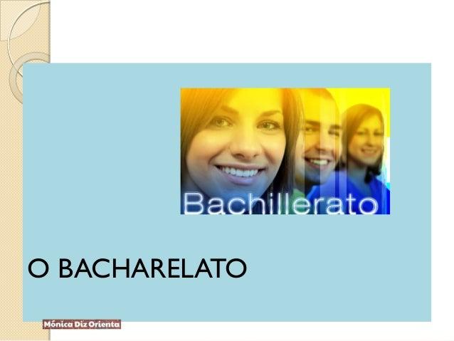 O BACHARELATO