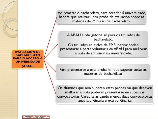 AVALIACIÓN DE BACHARELATO PARA O ACCESO Á UNIVERSIDADE (ABAU) Ao rematar o bacharelato, para acceder á universidade, haber...