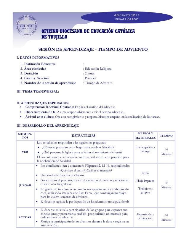 Adviento 2013 primer Grado  OFICINA DIOCESANA DE EDUCACIÓN CATÓLICA DE TRUJILLO SESIÓN DE APRENDIZAJE - TIEMPO DE ADVIENTO...