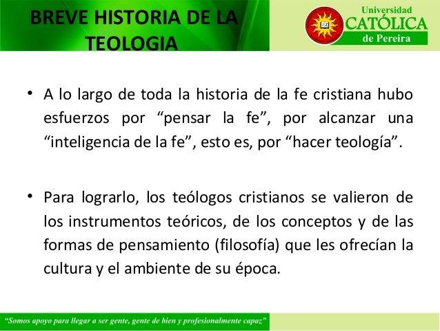 """BREVE HISTORIA DE LA TEOLOGIA • A lo largo de toda la historia de la fe cristiana hubo esfuerzos por """"pensar la fe"""", por a..."""