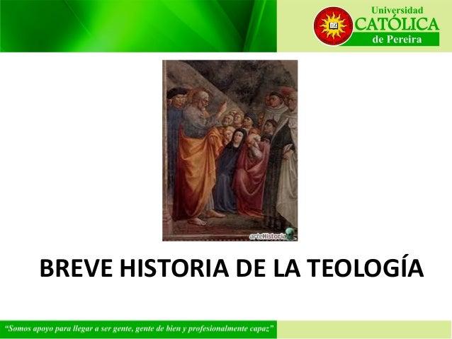 Breve Historia de la Teología Sesión V Slide 2