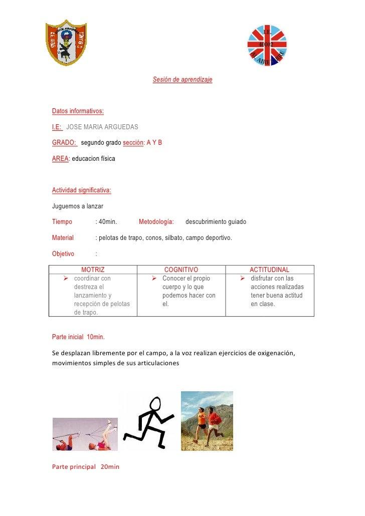 Sesión de aprendizaje    Datos informativos:  I.E: JOSE MARIA ARGUEDAS  GRADO: segundo grado sección A Y B                ...