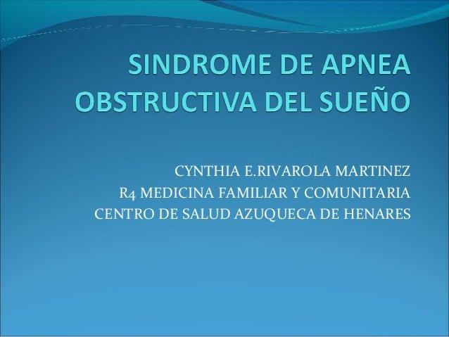CYNTHIA E.RIVAROLA MARTINEZ   R4 MEDICINA FAMILIAR Y COMUNITARIACENTRO DE SALUD AZUQUECA DE HENARES