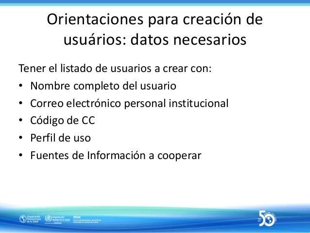 Procedimientos para la creación de usuarios • Búsqueda por usuario existente en BIREME Accounts – Si un usuario ya coopera...