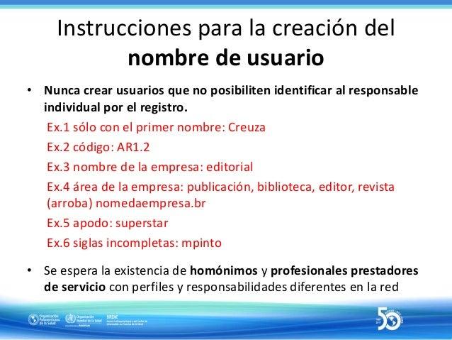 """Instrucciones para la creación de usuarios 39 nombre.apellido E-mail personal institucional Tipo de usuario Eligir """"Activo..."""
