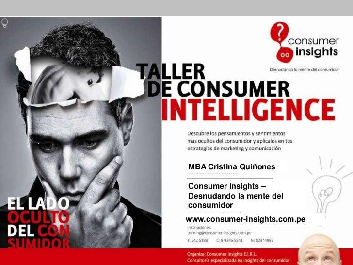 MBA Cristina Quiñones                                              Consumer Insights –                                    ...